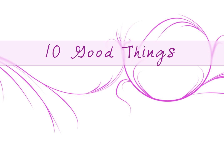 10goodthings