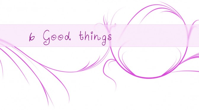 6goodthings