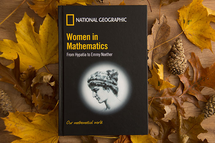 Women in Mathematics. From Hypatia to Emmy Noether by Joaquin Navarro