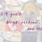 2019 Goals: blog, personal, travel