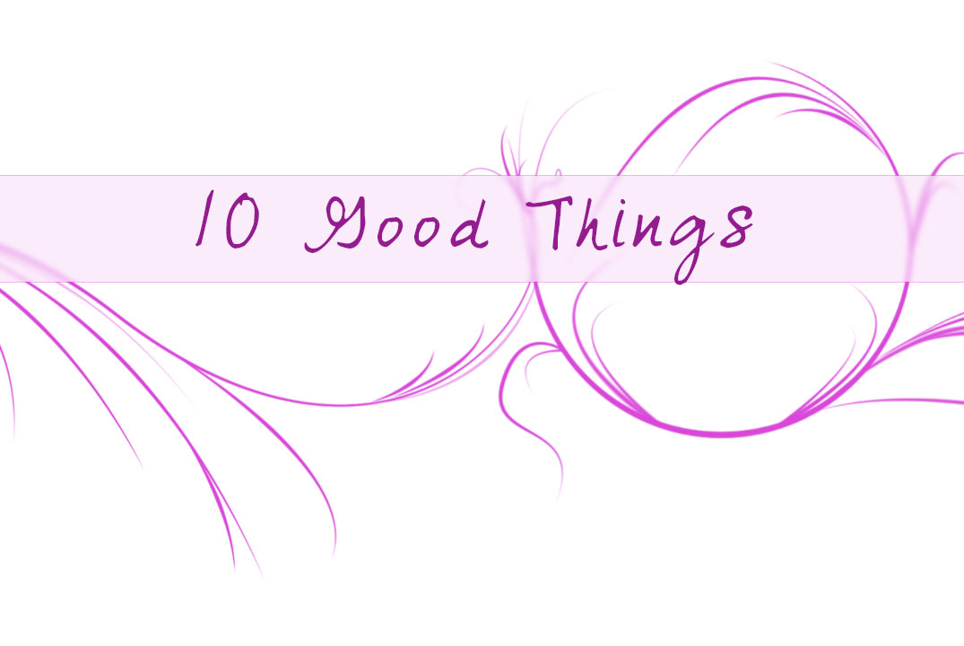 10goodthings