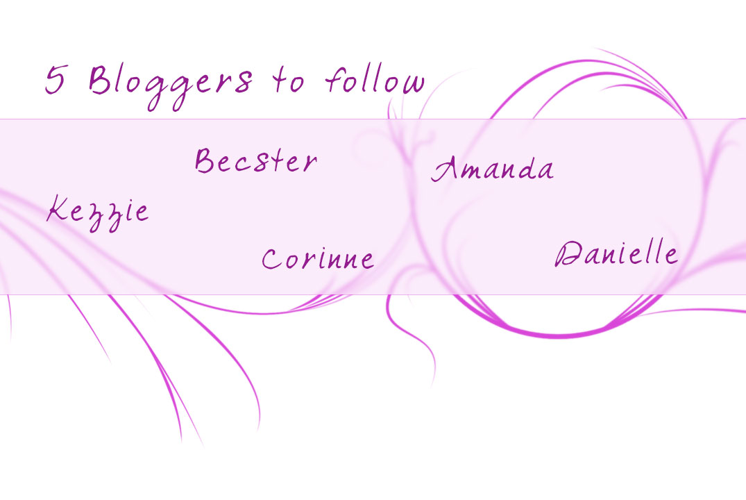 Bloggers to follow