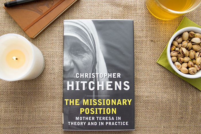 The Missionary Position. Mother Theresa in theory and in practice by Christopher Hitchens